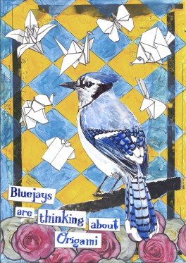 jenny robins - what birds are really thinking 2 - blue jays and roses - origami