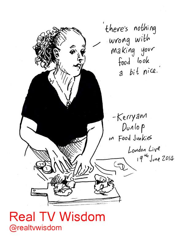 real tv wisdom - jenny robins - Kerryan Dunlop - London Live - Food Junkies