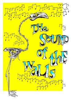 Poster commission for The Sound of the Walls 2011